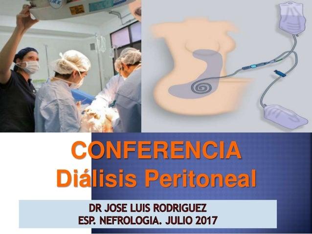 CONFERENCIA Diálisis Peritoneal