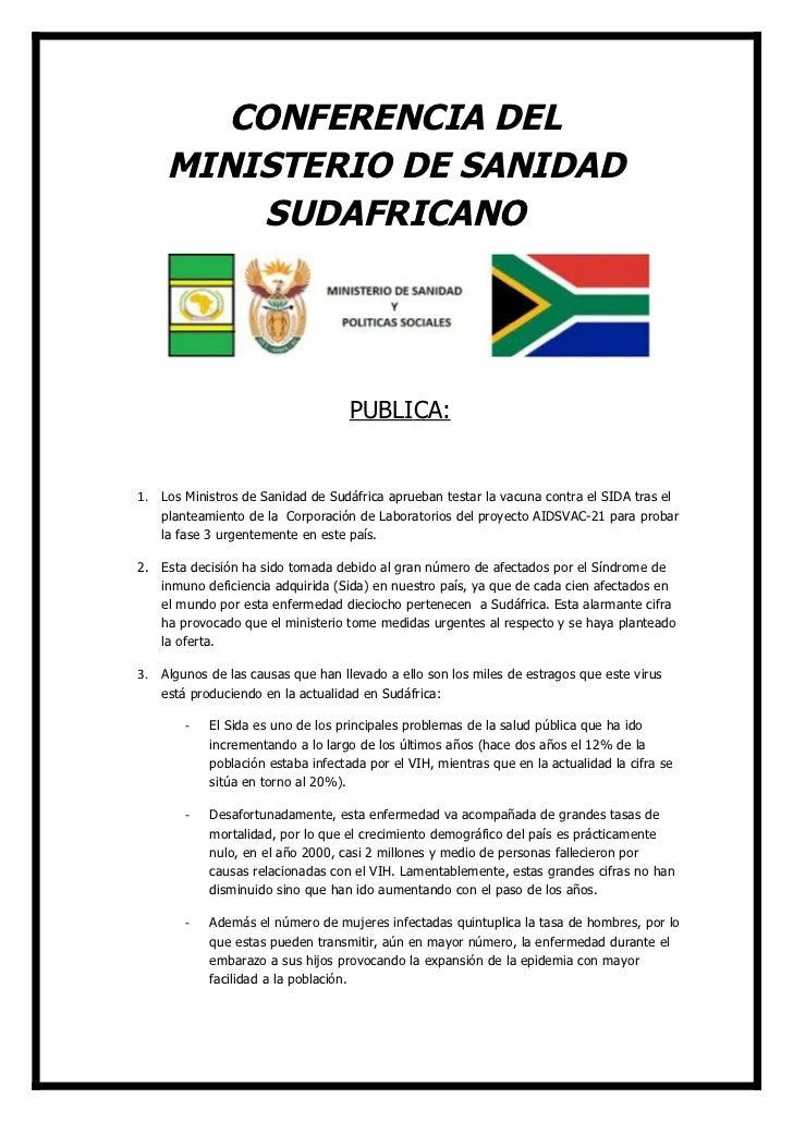 CONFERENCIA DEL    MINISTERIO DE SANIDAD        SUDAFRICANO                                    PUBLICA:1. Los Ministros de...