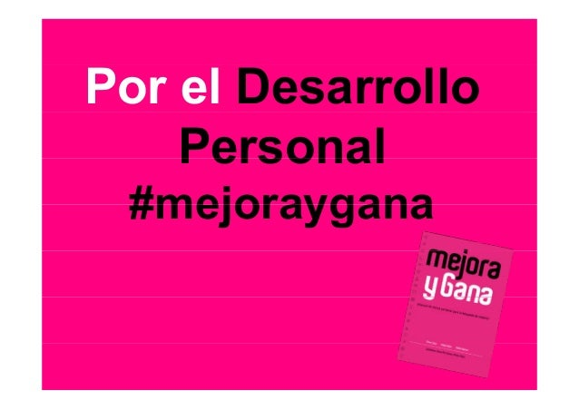 Por el Desarrollo PersonalPersonal #mejoraygana#mejoraygana
