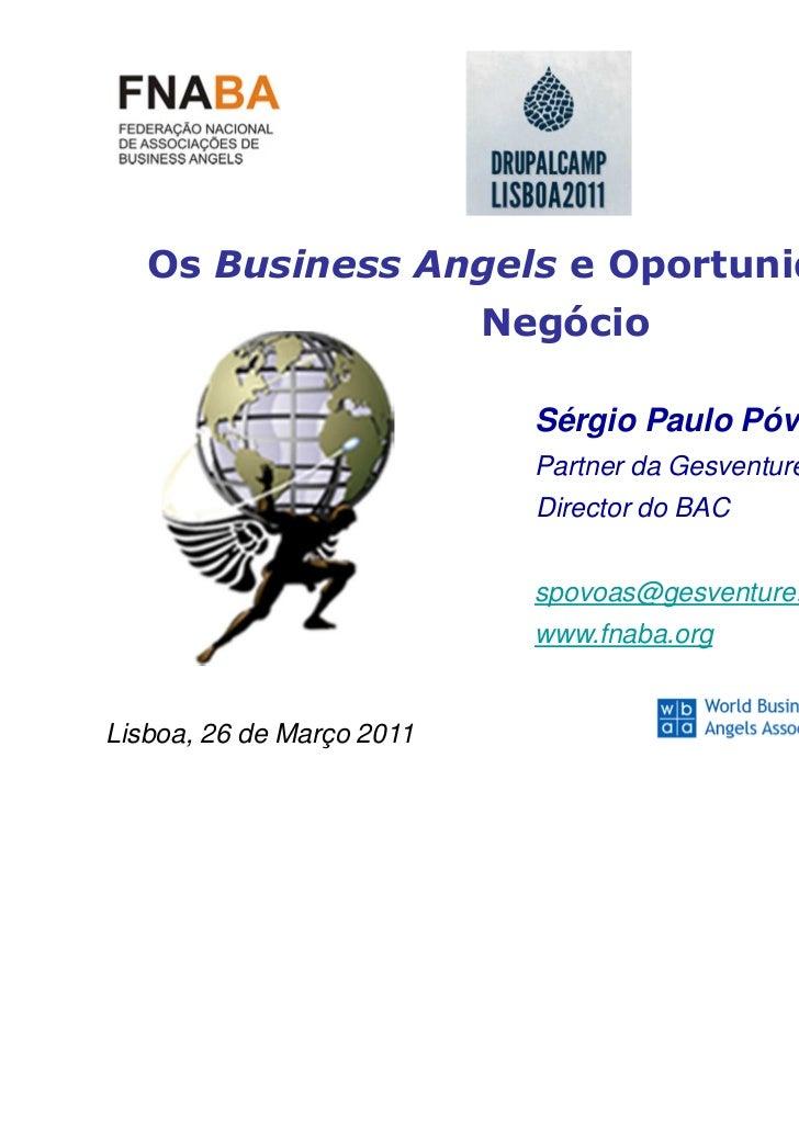 Os Business Angels e Oportunidades de                           Negócio                             Sérgio Paulo Póvoas   ...