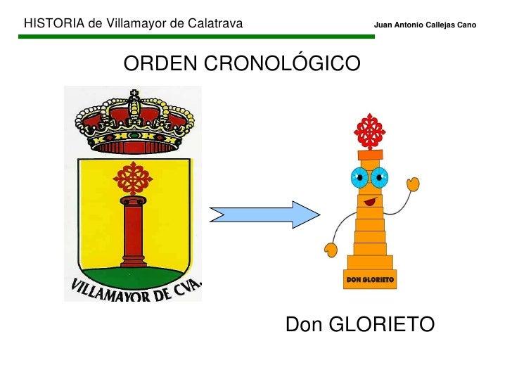 HISTORIA de Villamayor de CalatravaJuan Antonio Callejas Cano<br />HISTORIA<br />HISTORIA LOCAL<br />