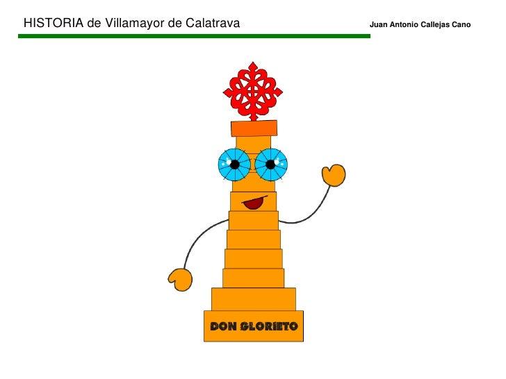 HISTORIA de Villamayor de CalatravaJuan Antonio Callejas Cano<br />ORDEN CRONOLÓGICO<br />                            ...