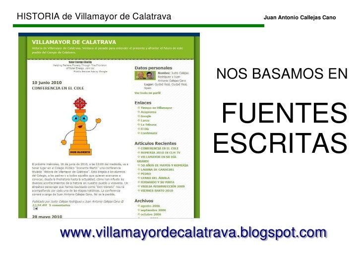 HISTORIA de Villamayor de CalatravaJuan Antonio Callejas Cano<br />PREHISTORIA<br />EDAD ANTIGUA<br />E...