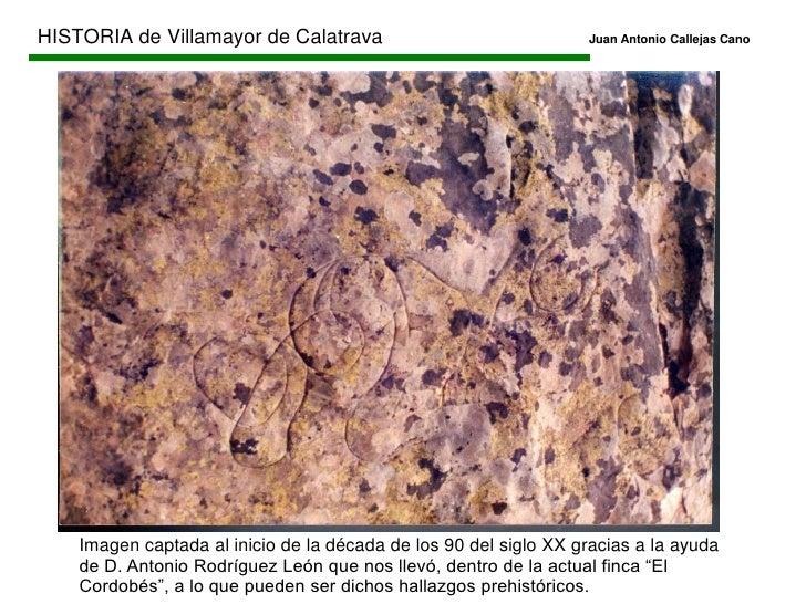 HISTORIA de Villamayor de CalatravaJuan Antonio Callejas Cano<br />Sierra Gorda / Peña del Cuervo.<br />En el límite d...