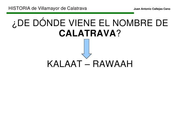 HISTORIA de Villamayor de CalatravaJuan Antonio Callejas Cano<br />LAS VASIJAS encontradas están en el MUSEO PROVINCIA...