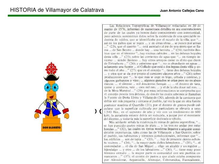 HISTORIA de Villamayor de CalatravaJuan Antonio Callejas Cano<br />EDAD MODERNA<br />FUENTES CONSULTADAS:<br /><ul><li...