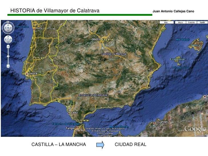 HISTORIA de Villamayor de CalatravaJuan Antonio Callejas Cano<br />ESPAÑA<br />