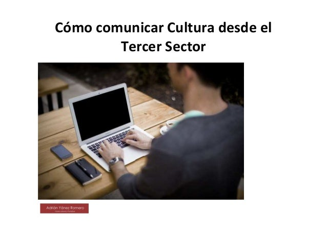 Cómo comunicar Cultura desde el Tercer Sector