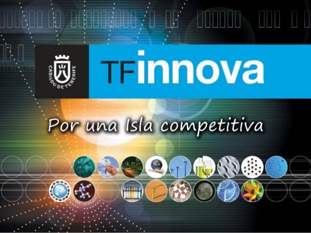 Conferencia:               El sistema local de          innovación en Tenerife:                     Una oportunidad para l...