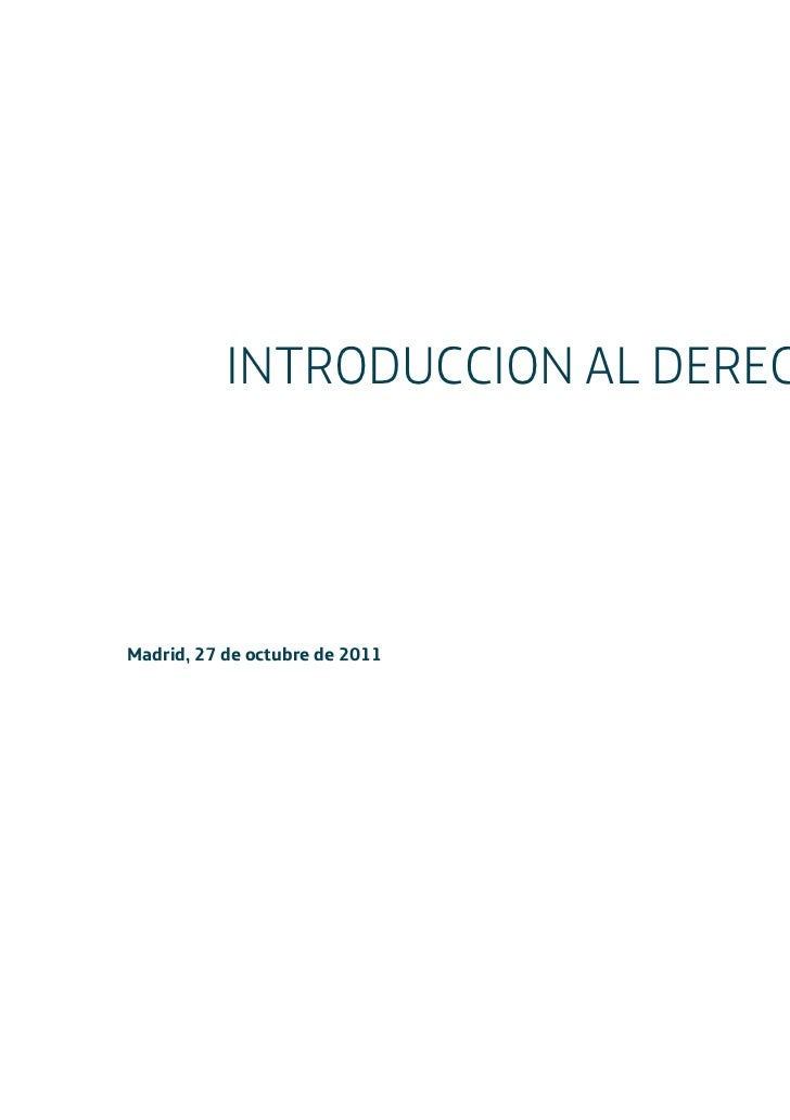 INTRODUCCION AL DERECHOMadrid, 27 de octubre de 2011