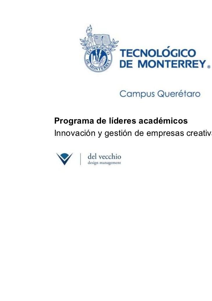 Programa de líderes académicosInnovación y gestión de empresas creativas