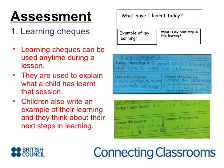 <ul><li>1. Learning cheques </li></ul><ul><li>Learning cheques can be used anytime during a lesson. </li></ul><ul><li>They...