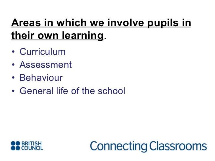 <ul><li>Curriculum </li></ul><ul><li>Assessment </li></ul><ul><li>Behaviour </li></ul><ul><li>General life of the school <...