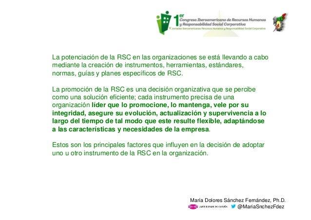 La potenciación de la RSC en las organizaciones se está llevando a cabo mediante la creación de instrumentos, herramientas...
