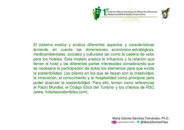El sistema evalúa y analiza diferentes aspectos y características teniendo en cuenta las dimensiones económico-estratégica...