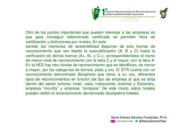 Otro de los puntos importantes que pueden interesar a las empresas es que para conseguir determinado certificado se permit...