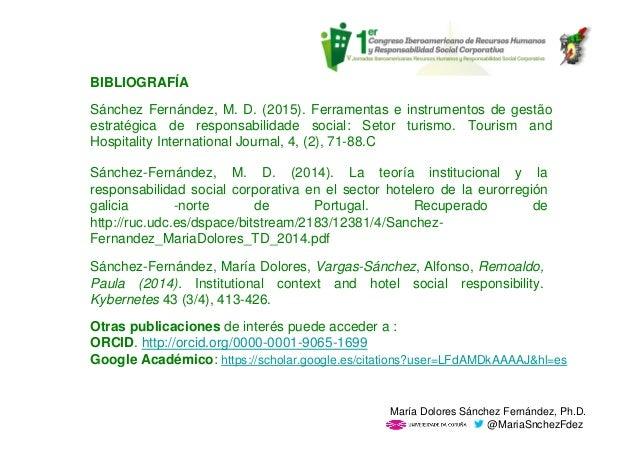 Sánchez-Fernández, María Dolores, Vargas-Sánchez, Alfonso, Remoaldo, Paula (2014). Institutional context and hotel social ...