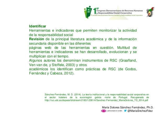 Identificar Herramientas e indicadores que permiten monitorizar la actividad de la responsabilidad social Revisión de la p...