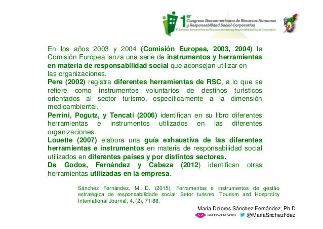 En los años 2003 y 2004 (Comisión Europea, 2003, 2004) la Comisión Europea lanza una serie de instrumentos y herramientas ...