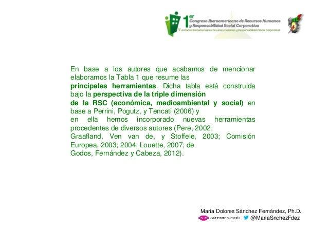 En base a los autores que acabamos de mencionar elaboramos la Tabla 1 que resume las principales herramientas. Dicha tabla...