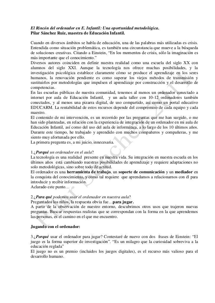 El Rincón del ordenador en E. Infantil: Una oportunidad metodológica.Pilar Sánchez Ruiz, maestra de Educación Infantil.Cua...