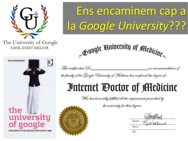 Ens encaminem cap a la Google University???