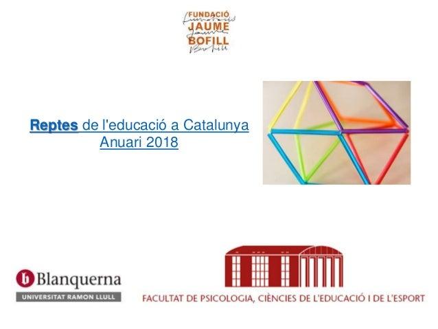 Reptes de l'educació a Catalunya Anuari 2018