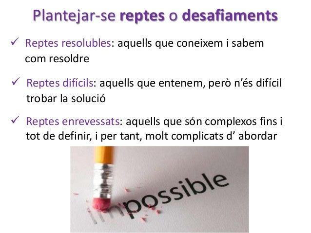 UNIVERSITAT EMPRESA • Aprenentatge competencial • Alfabetització (competència) digital L'encaix.... TOT UN REPTE!