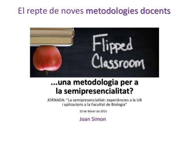Introducción  Simon J, Benedí, C, Blanché C & M Bosch (2016). La semipresencialidad en educación superior: casos de estud...