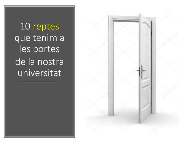 10 reptes que tenim a les portes de la nostra universitat