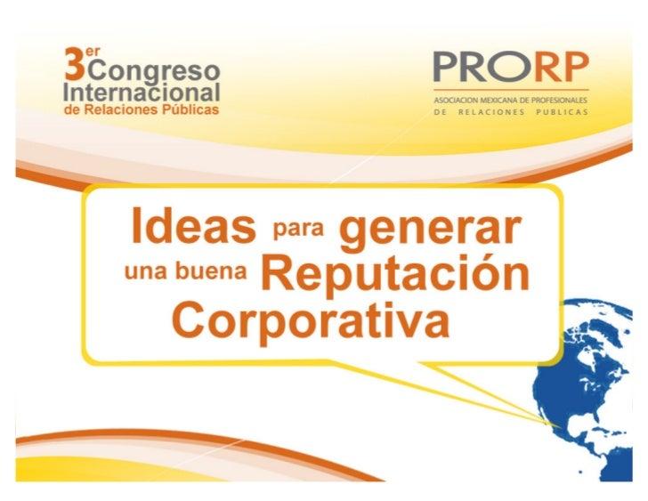 Las 3R's de la Responsabilidad Social Corporativa            Robert L. Heath          Ciudad de México, Mayo 2010