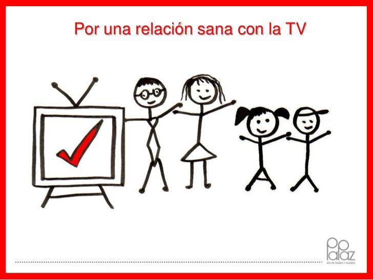 Por una relación sana con la TV