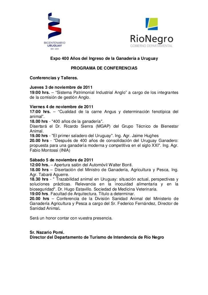Expo 400 Años del Ingreso de la Ganadería a Uruguay                     PROGRAMA DE CONFERENCIASConferencias y Talleres.Ju...