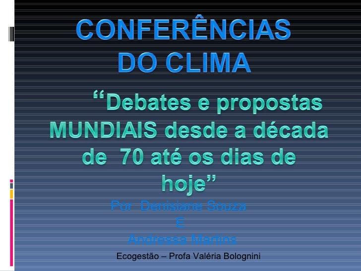 Ecogestão – Profa Valéria Bolognini Por  Denisiane Souza  E Andressa Martins