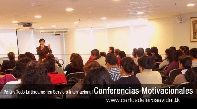 Perú y Todo Latinoamérica Servicio Internacional Conferencias MotivacionalesConferencias MotivacionalesConferencias Motiva...