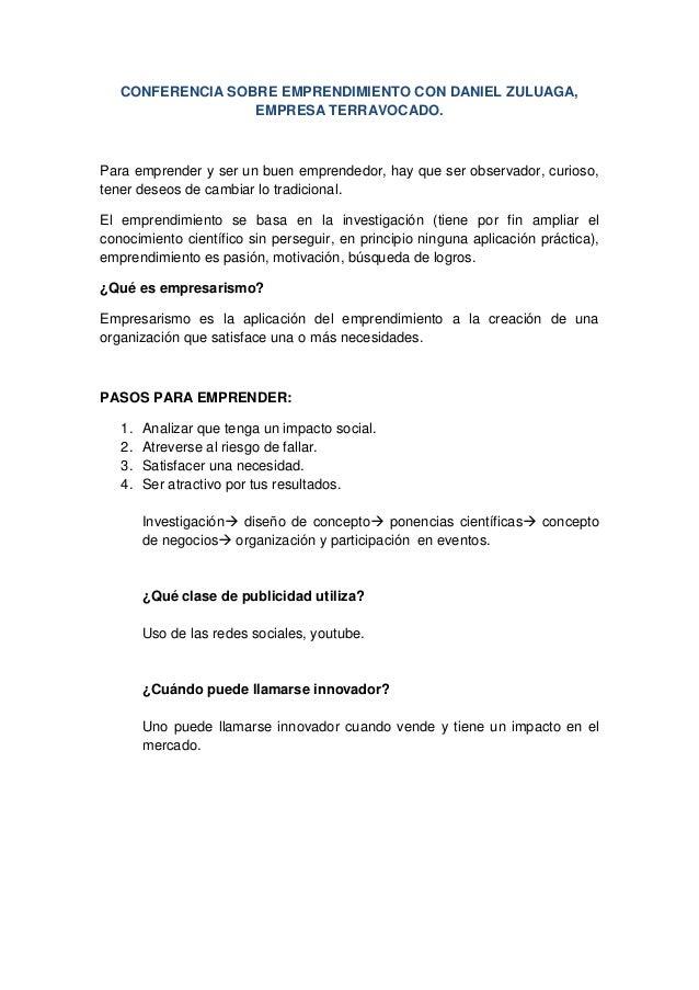 CONFERENCIA SOBRE EMPRENDIMIENTO CON DANIEL ZULUAGA,EMPRESA TERRAVOCADO.Para emprender y ser un buen emprendedor, hay que ...