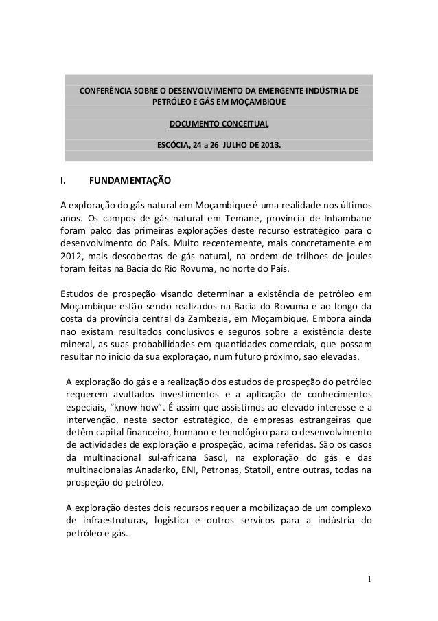 1CONFERÊNCIA SOBRE O DESENVOLVIMENTO DA EMERGENTE INDÚSTRIA DEPETRÓLEO E GÁS EM MOÇAMBIQUEDOCUMENTO CONCEITUALESCÓCIA, 24 ...