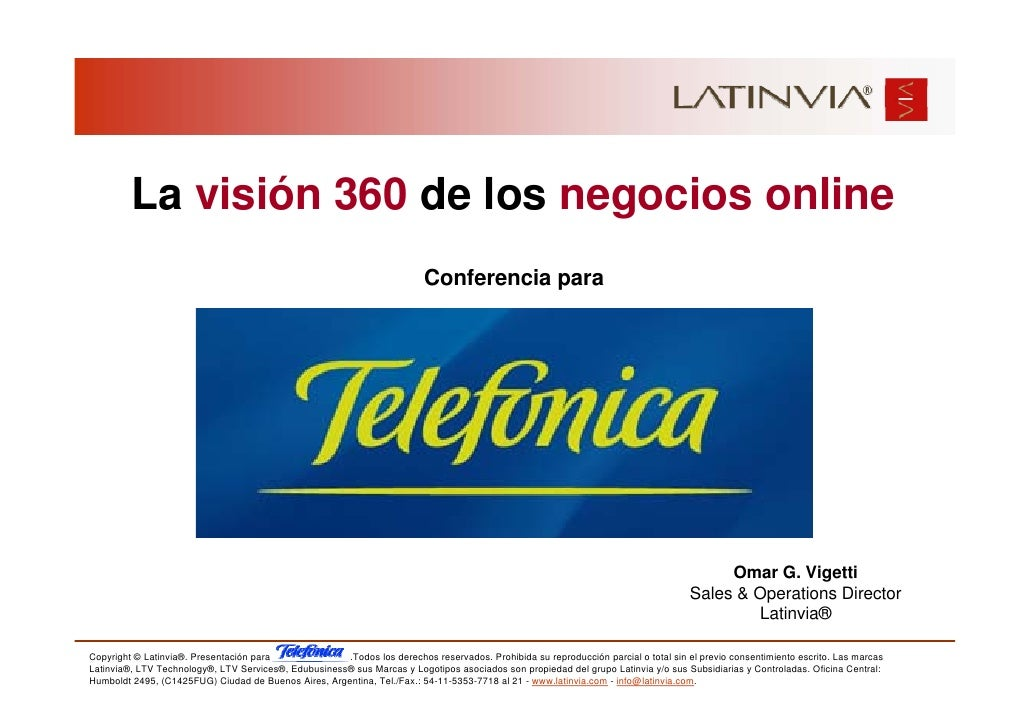 La visión 360 de los negocios online                                                                           Conferencia...