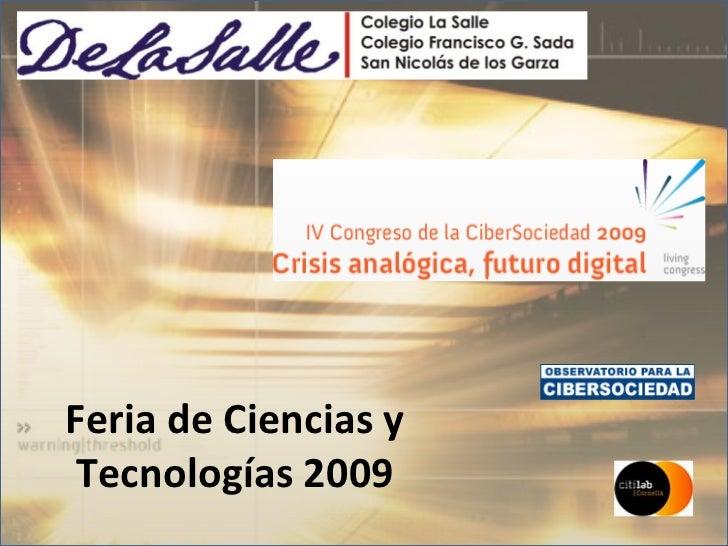 Feria de Ciencias y Tecnologías 2009