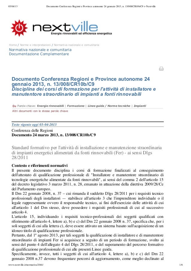03/04/13                           Documento Conferenza Regioni e Province autonome 24 gennaio 2013, n. 13/008/CR10b/C9 > ...