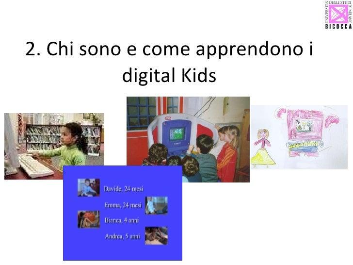 2. Chi sono e come apprendono i digital Kids