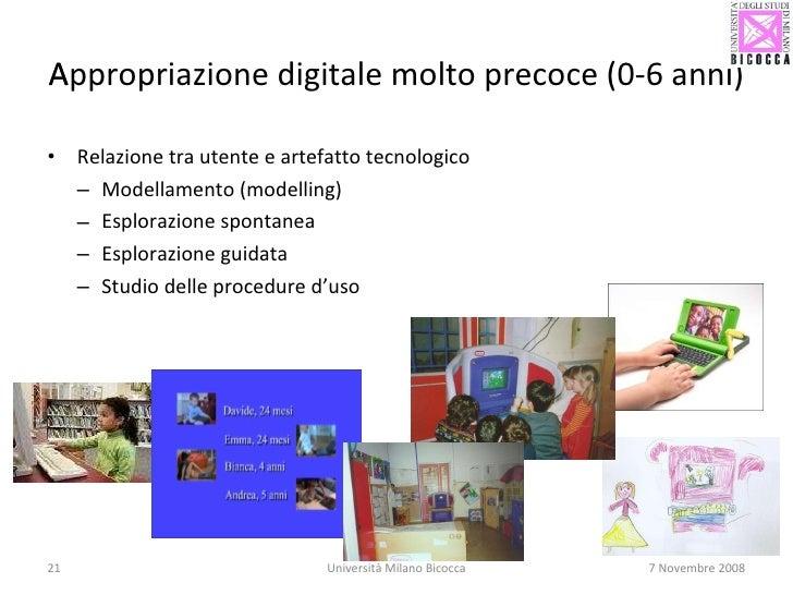 Appropriazione digitale molto precoce (0-6 anni)  <ul><li>Relazione tra utente e artefatto tecnologico  </li></ul><ul><ul...