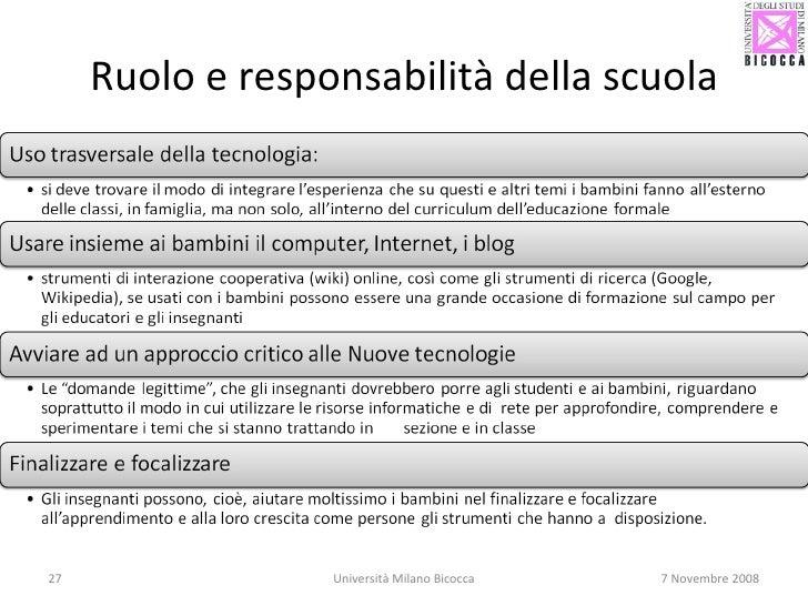 Ruolo e responsabilità della scuola Università Milano Bicocca 7 Novembre 2008
