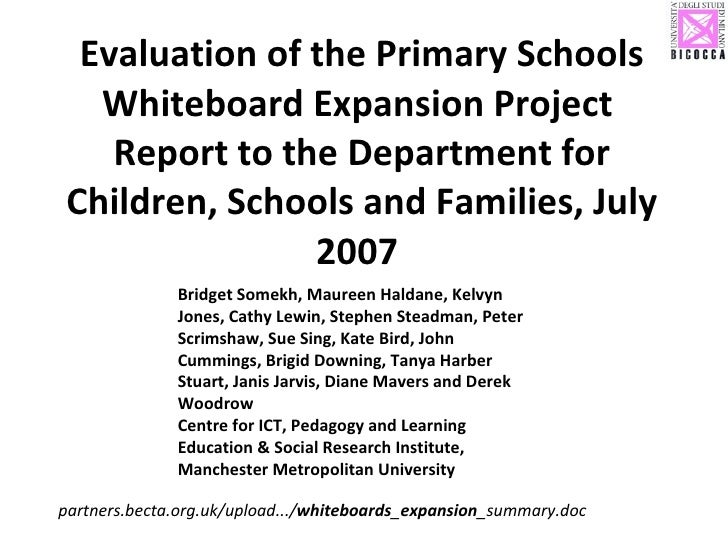 Evaluation of the Primary Schools Whiteboard Expansion Project  Report to the Department for Children, Schools and Familie...