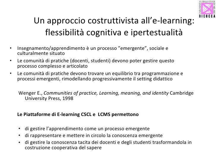 Un approccio costruttivista all'e-learning: flessibilità cognitiva e ipertestualità <ul><li>Insegnamento/apprendimento è u...