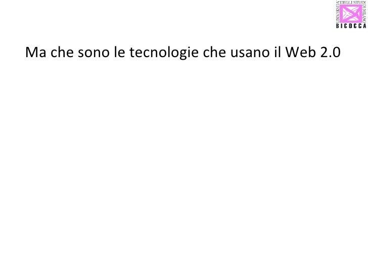 Ma che sono le tecnologie che usano il Web 2.0