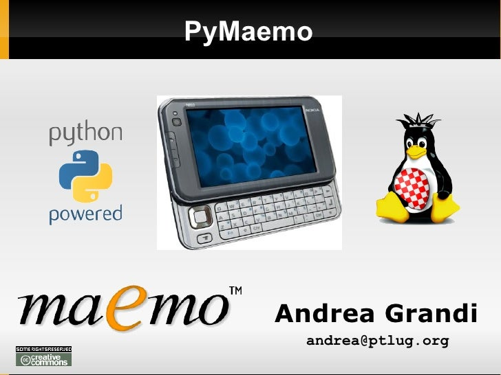 PyMaemo Andrea Grandi [email_address]