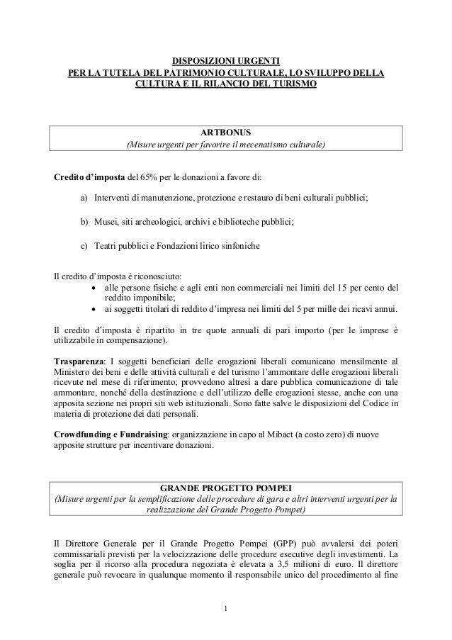 DISPOSIZIONI URGENTI PER LA TUTELA DEL PATRIMONIO CULTURALE, LO SVILUPPO DELLA CULTURA E IL RILANCIO DEL TURISMO ARTBONUS ...