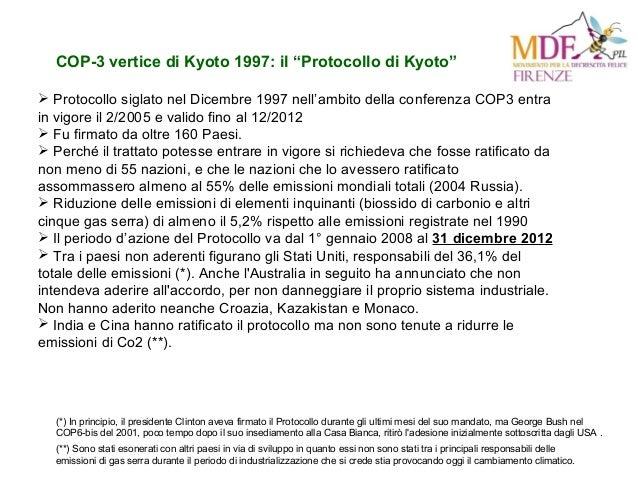 """COP-3 vertice di Kyoto 1997: il """"Protocollo di Kyoto""""  Protocollo siglato nel Dicembre 1997 nell'ambito della conferenza ..."""