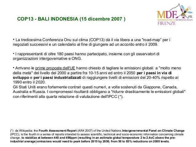 """COP13 - BALI INDONESIA (15 dicembre 2007 ) • La tredicesima Conferenza Onu sul clima (COP13) dà il via libera a una """"road-..."""